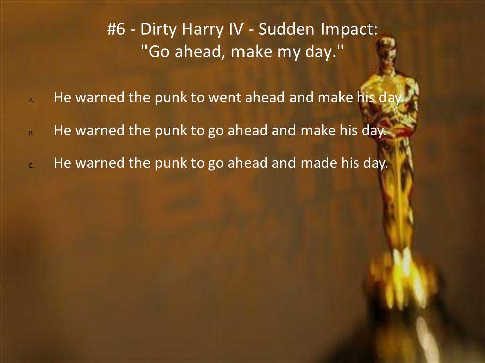 #6 - Dirty Harry IV - Sudden Impact: