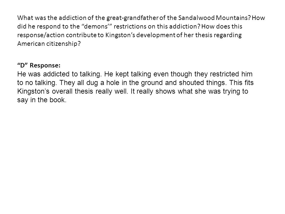 What was the addiction of the great-grandfather of the Sandalwood Mountains.