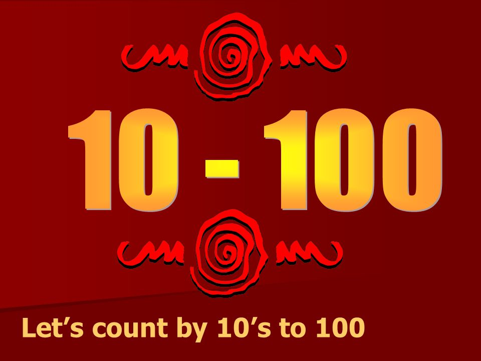 Let's count by 10's to 100