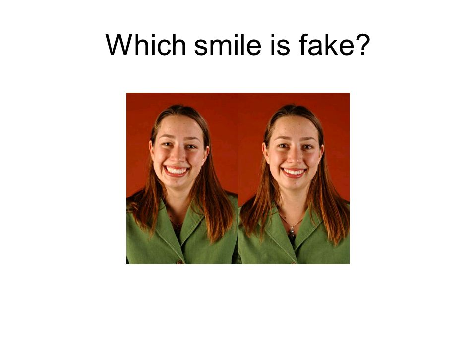 Which smile is fake
