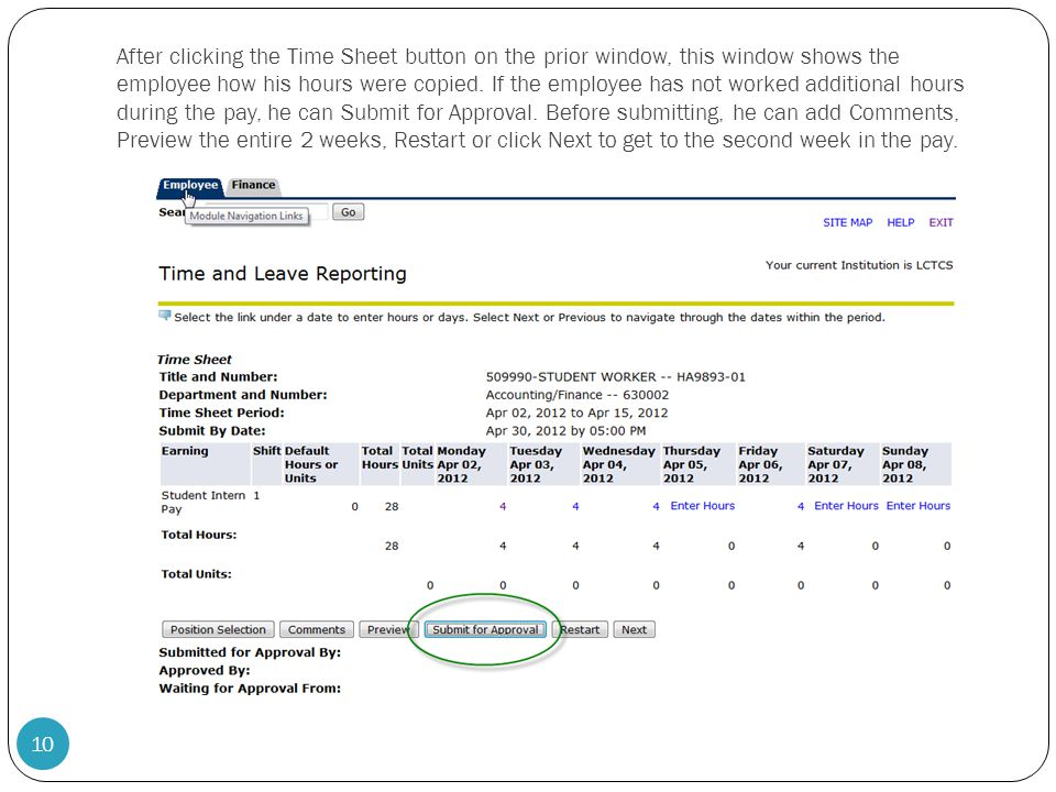 After clicking the Time Sheet button on the prior window, this window shows the employee how his hours were copied.