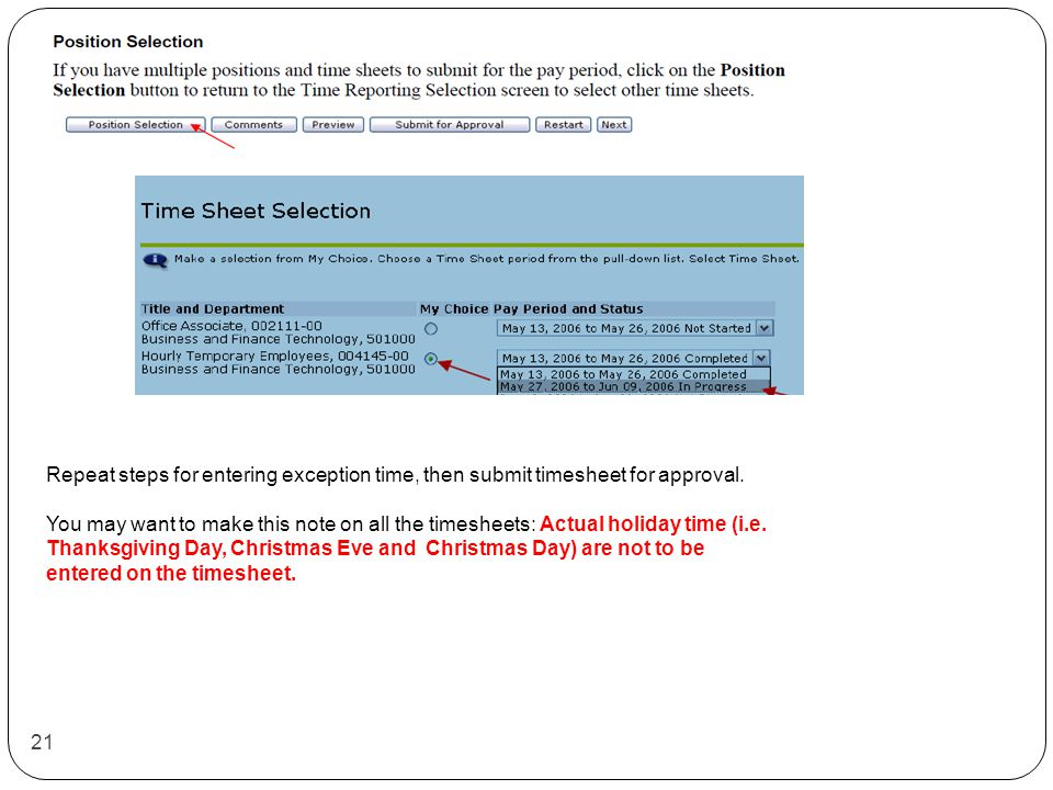 21 Repeat steps for entering exception time, then submit timesheet for approval.