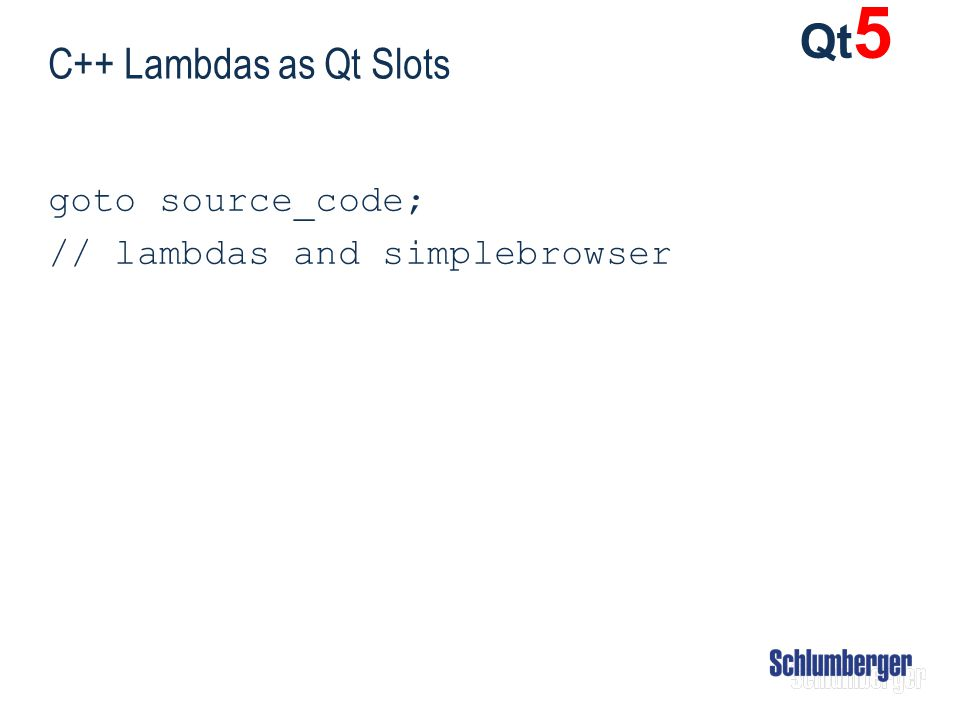 C++ Lambdas as Qt Slots goto source_code; // lambdas and simplebrowser Qt 5