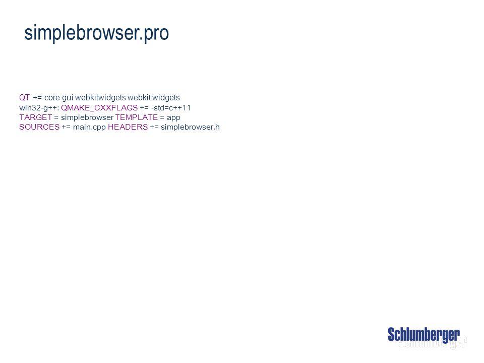 simplebrowser.pro QT += core gui webkitwidgets webkit widgets win32-g++: QMAKE_CXXFLAGS += -std=c++11 TARGET = simplebrowser TEMPLATE = app SOURCES +=