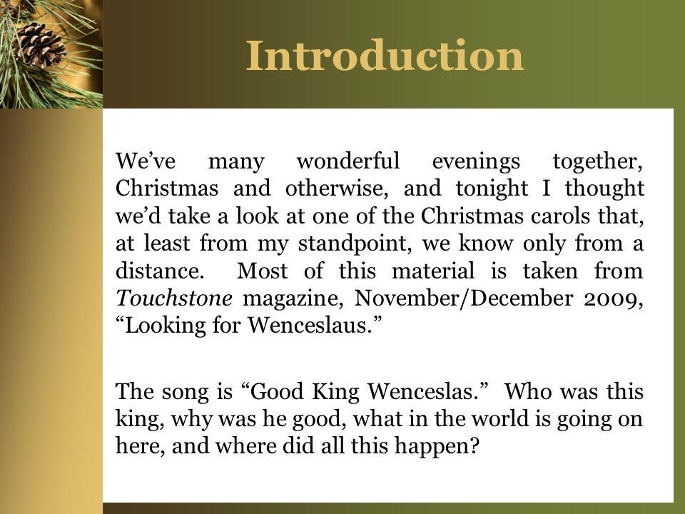 Good King Wenceslas December 2009