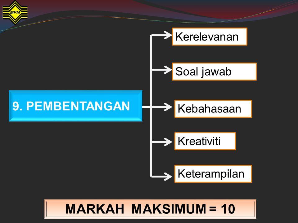 8. LAMPIRAN MARKAH MAKSIMUM = 3  Lengkap dan sistematik  Disusun mengikut keperluan kajian  Lampiran yang bersesuaian dengan tajuk kajian penulisan