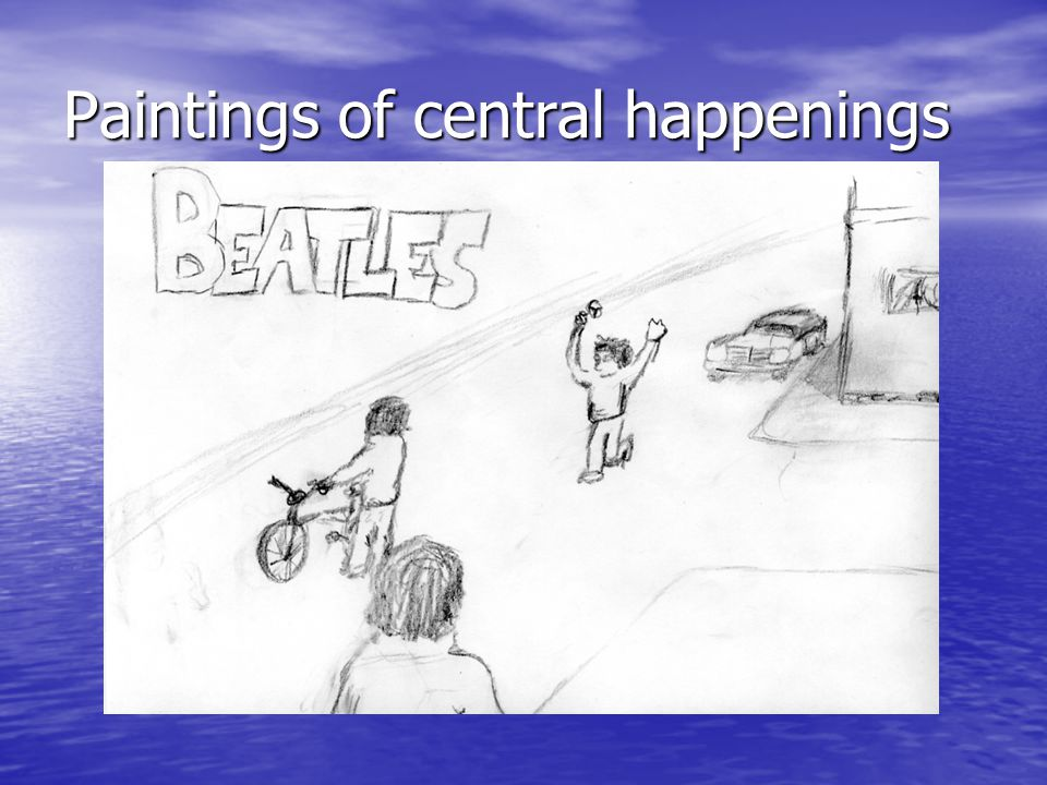 Paintings of central happenings
