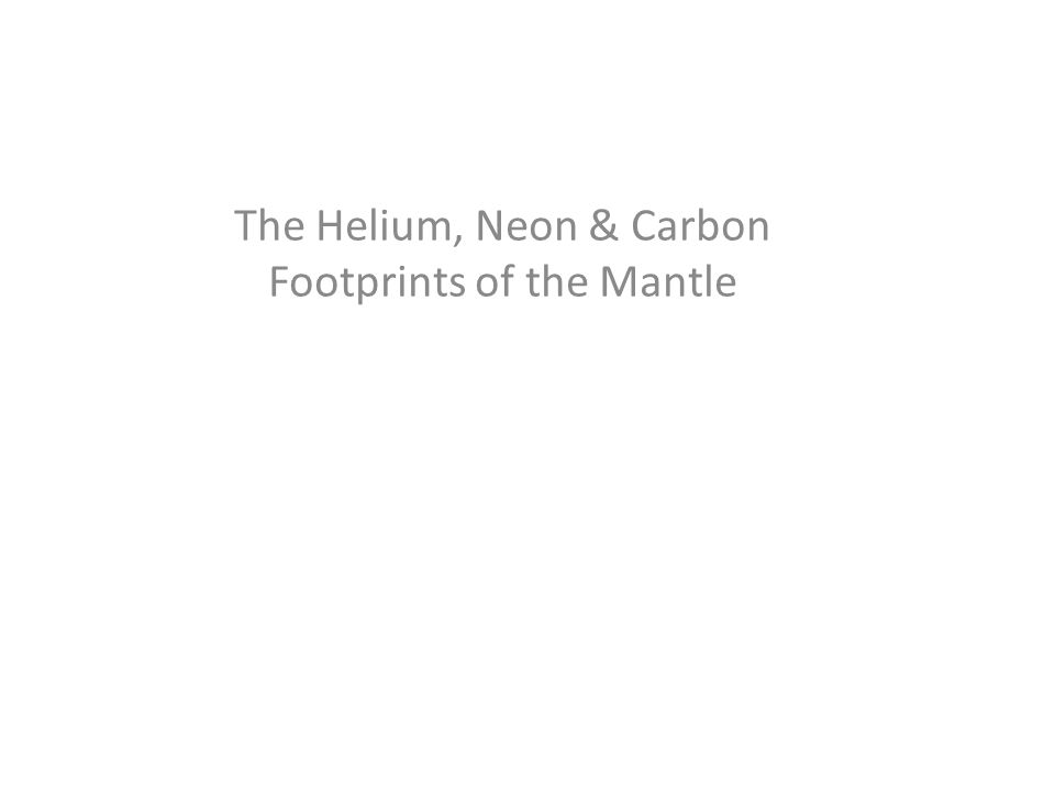 The Helium, Neon & Carbon Footprints of the Mantle