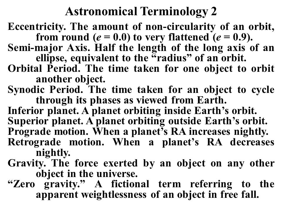 Astronomical Terminology 2 Eccentricity.