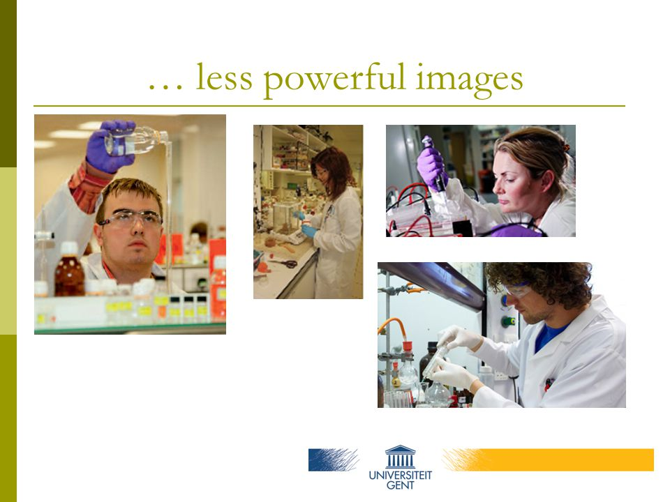 … less powerful images