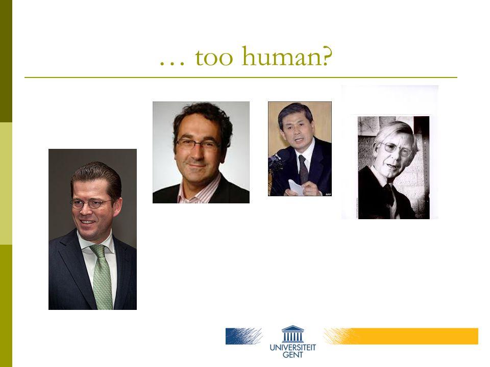 … too human