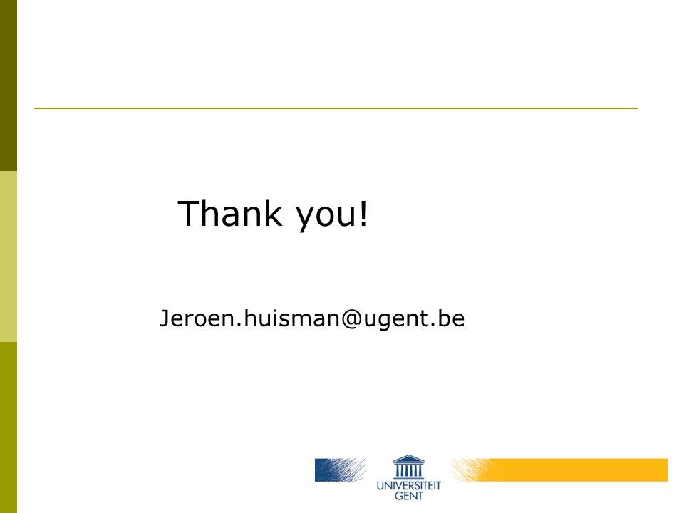 Thank you! Jeroen.huisman@ugent.be