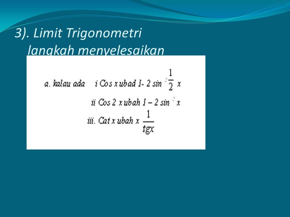 3). Limit Trigonometri langkah menyelesaikan