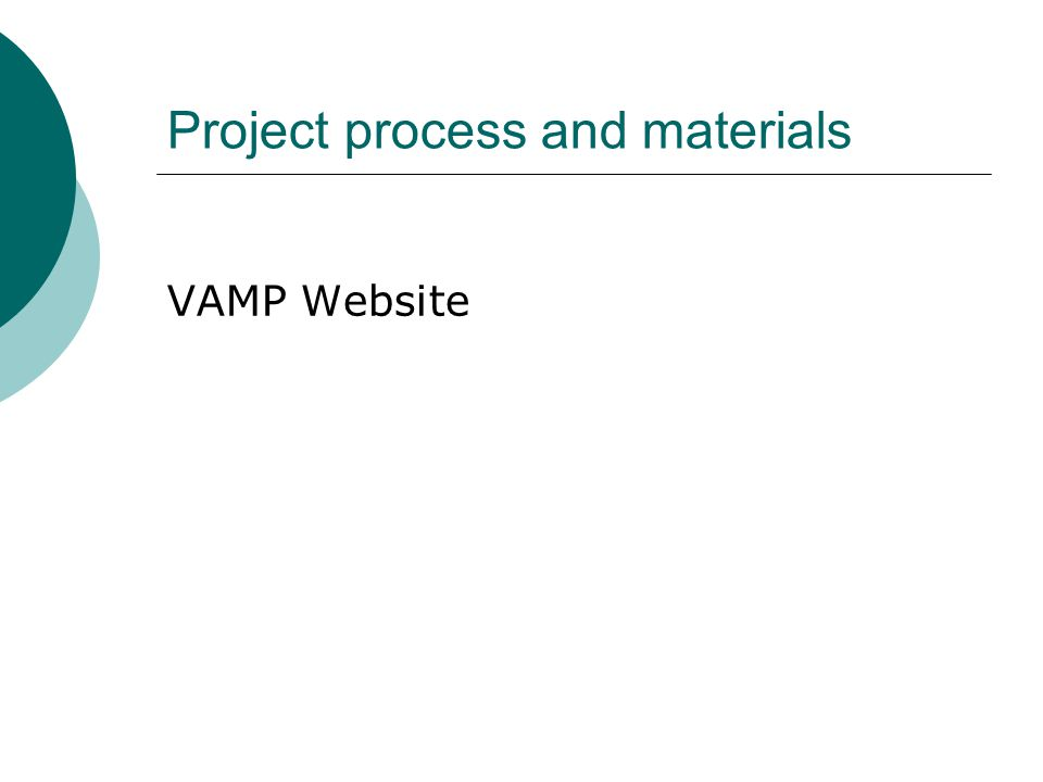 Project process and materials VAMP Website
