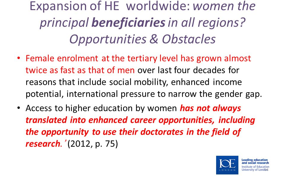Expansion of HE worldwide: women the principal beneficiaries in all regions.