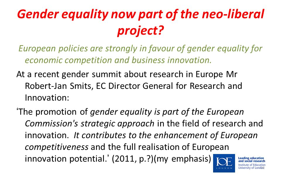 Gender equality now part of the neo-liberal project.