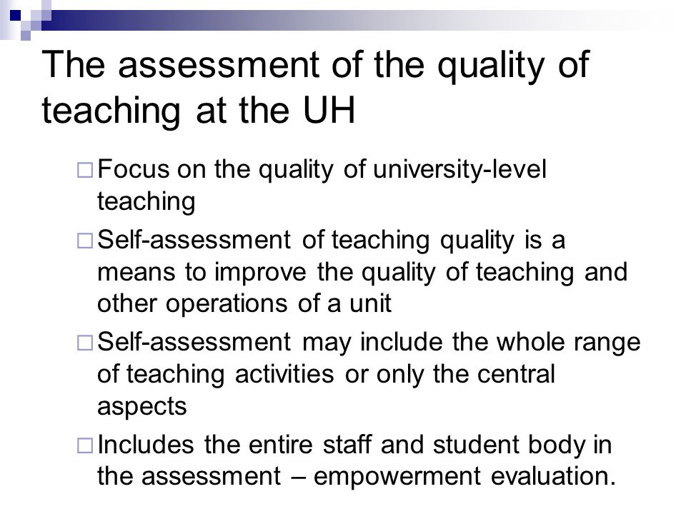 Matrix Enduring values of UH Changing strategic themes 2007-2009 Aspects of the quality of teaching  Objectives and planning  Implementation  Assessment The matrix and it's use and usefulness is under monitoring during 2007-2009 Thank you !