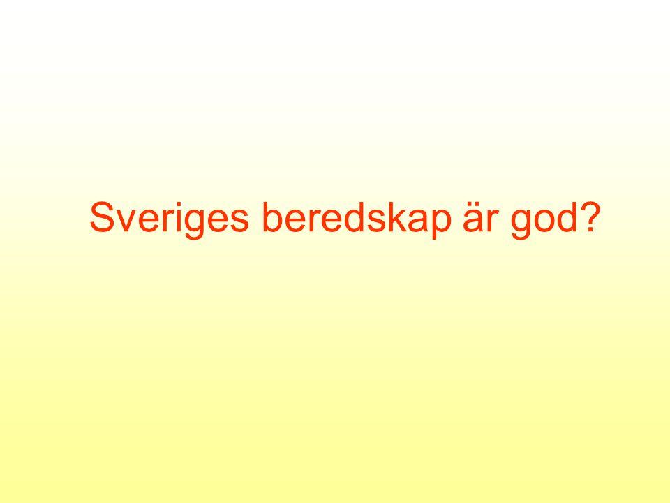 Sveriges beredskap är god