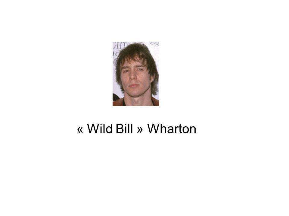 « Wild Bill » Wharton
