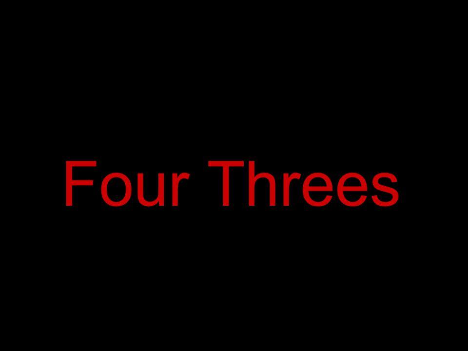 Four Threes