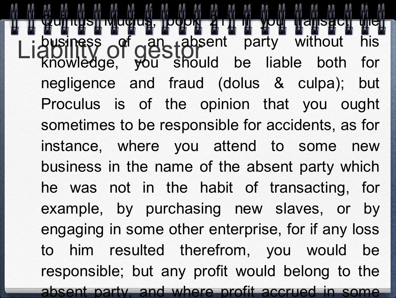 Liability of gestor D.