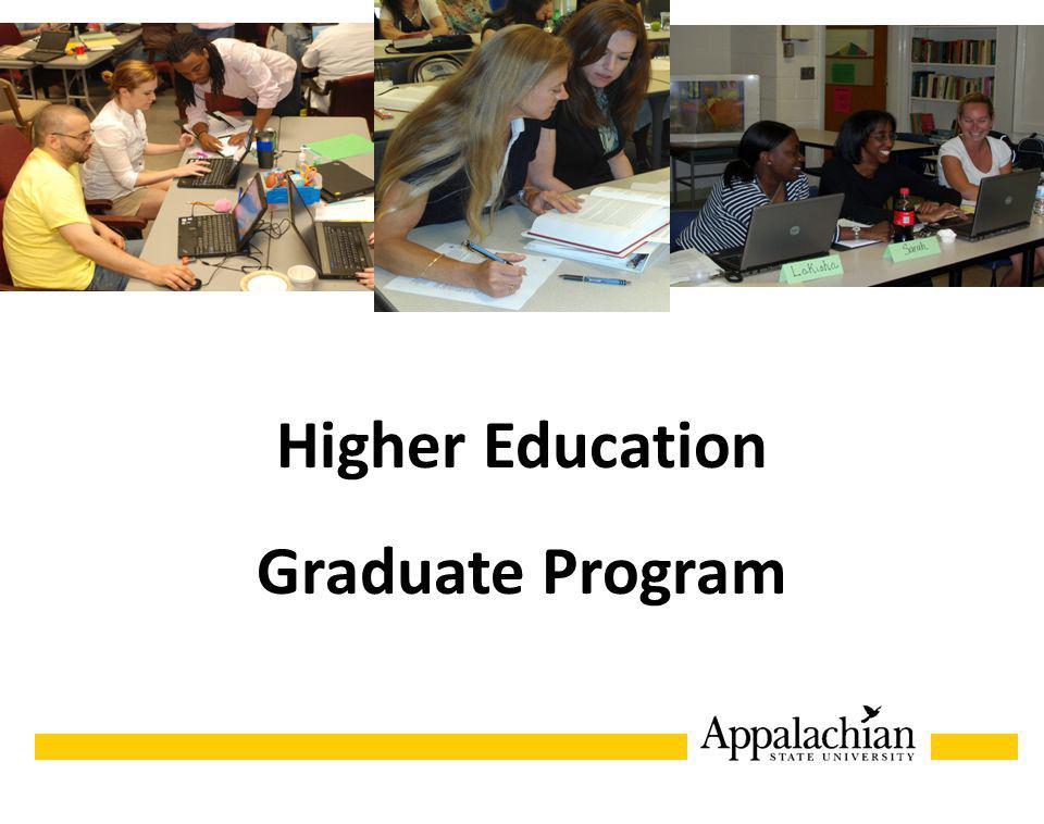 Higher Education Graduate Program HIGHER EDUCATION