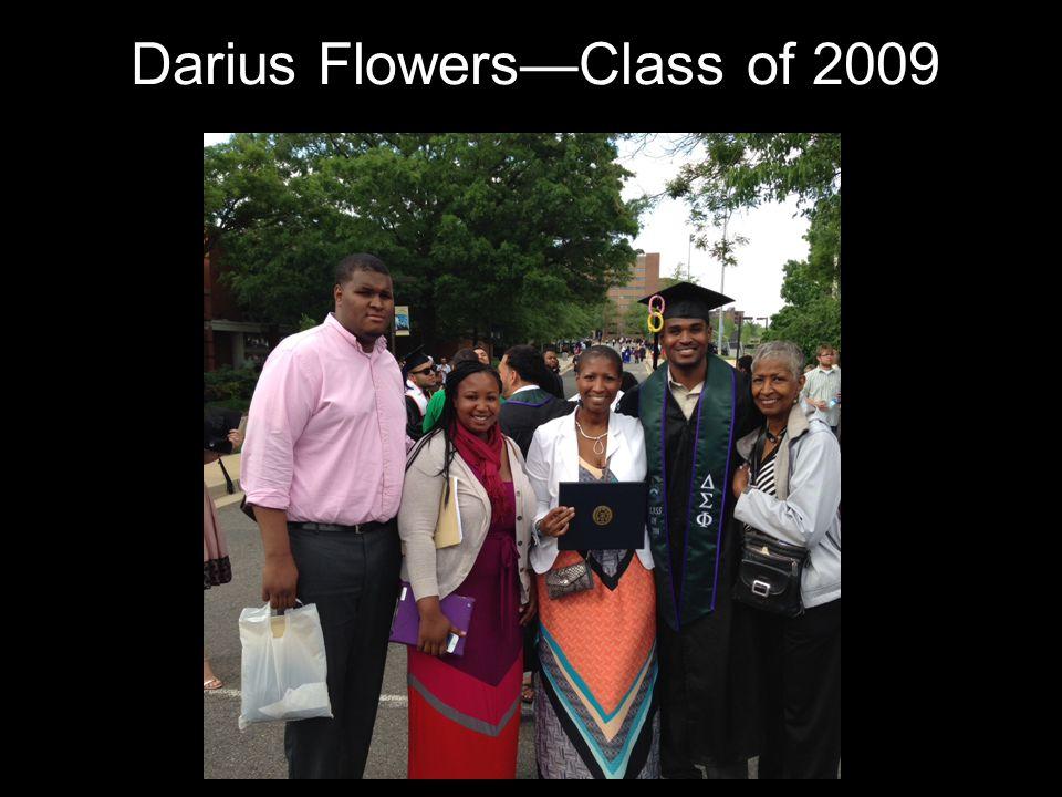 Darius Flowers—Class of 2009