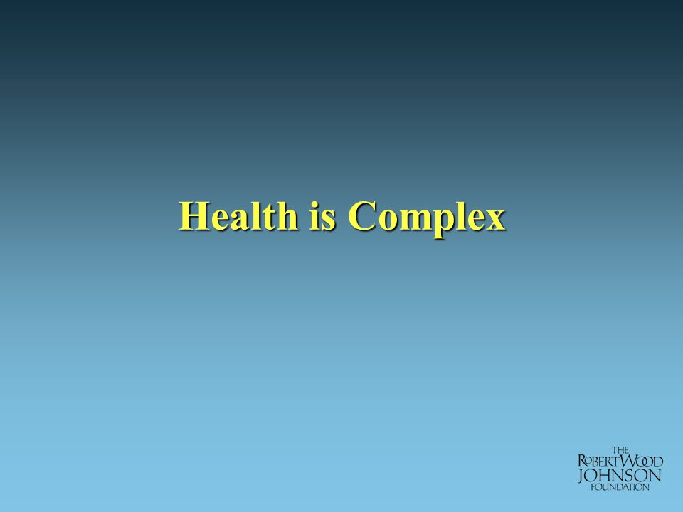 Health is Complex