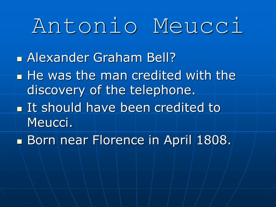 Alexander Graham Bell? Alexander Graham Bell? He was the man credited with the discovery of the telephone. He was the man credited with the discovery