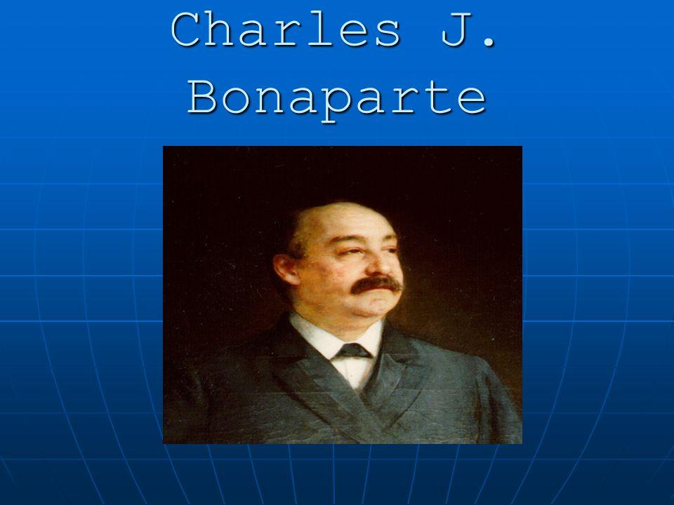 Charles J. Bonaparte