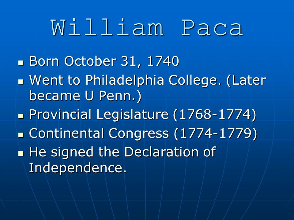 Born October 31, 1740 Born October 31, 1740 Went to Philadelphia College.