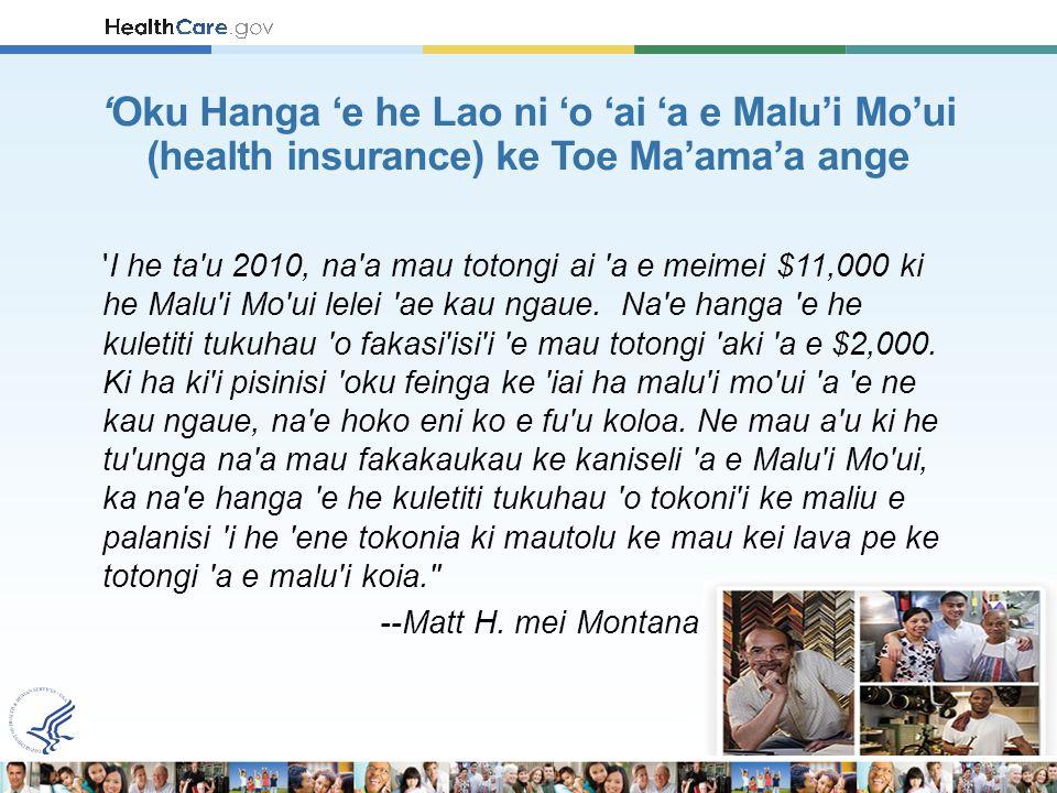 I he ta u 2010, na a mau totongi ai a e meimei $11,000 ki he Malu i Mo ui lelei ae kau ngaue.