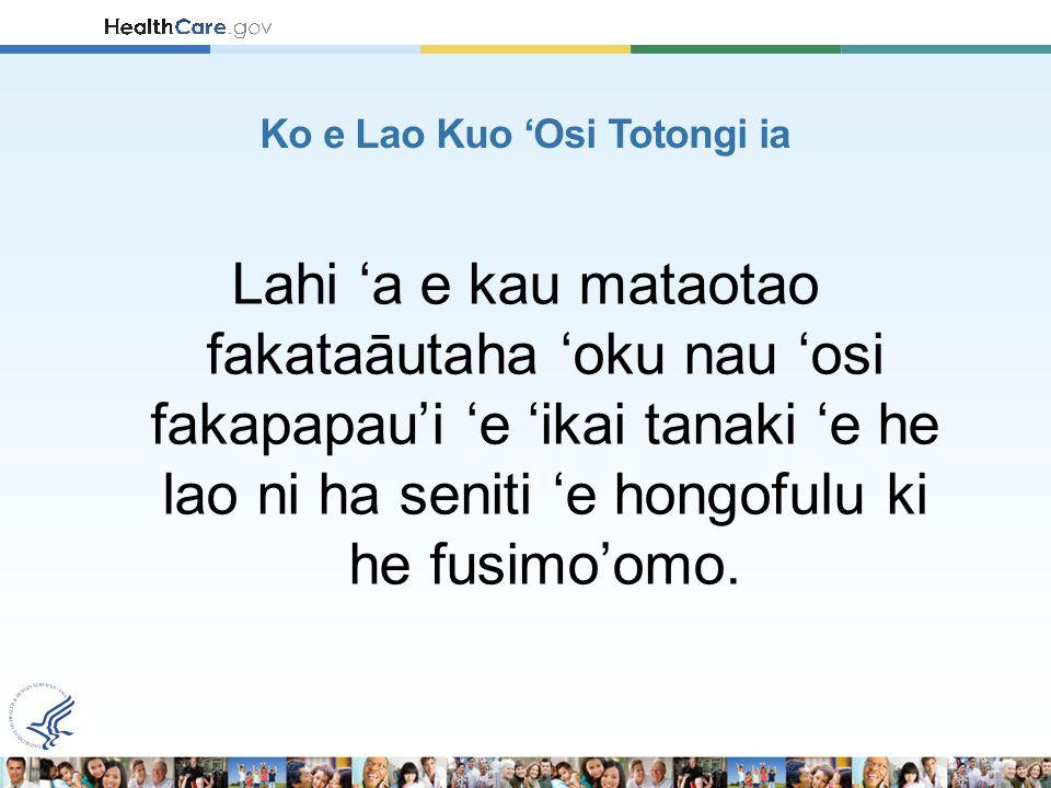 Lahi 'a e kau mataotao fakataāutaha 'oku nau 'osi fakapapau'i 'e 'ikai tanaki 'e he lao ni ha seniti 'e hongofulu ki he fusimo'omo.