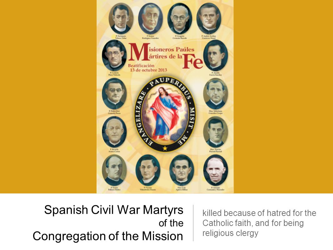 Spanish Civil War Martyrs of the Congregation of the Mission killed because of hatred for the Catholic faith, and for being religious clergy