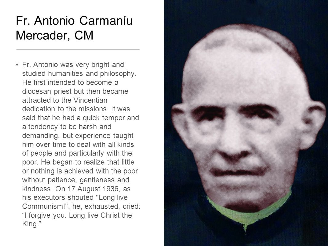 Fr. Antonio Carmaníu Mercader, CM Fr.