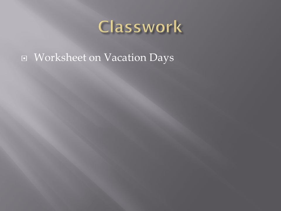  Worksheet on Vacation Days