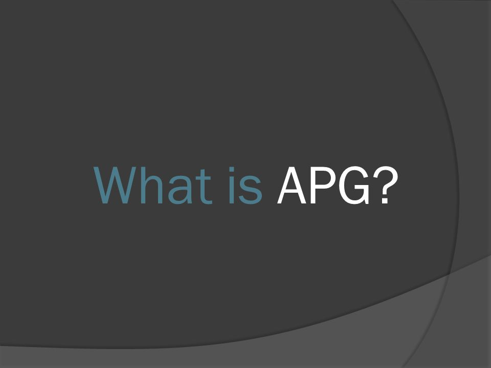 What is APG?
