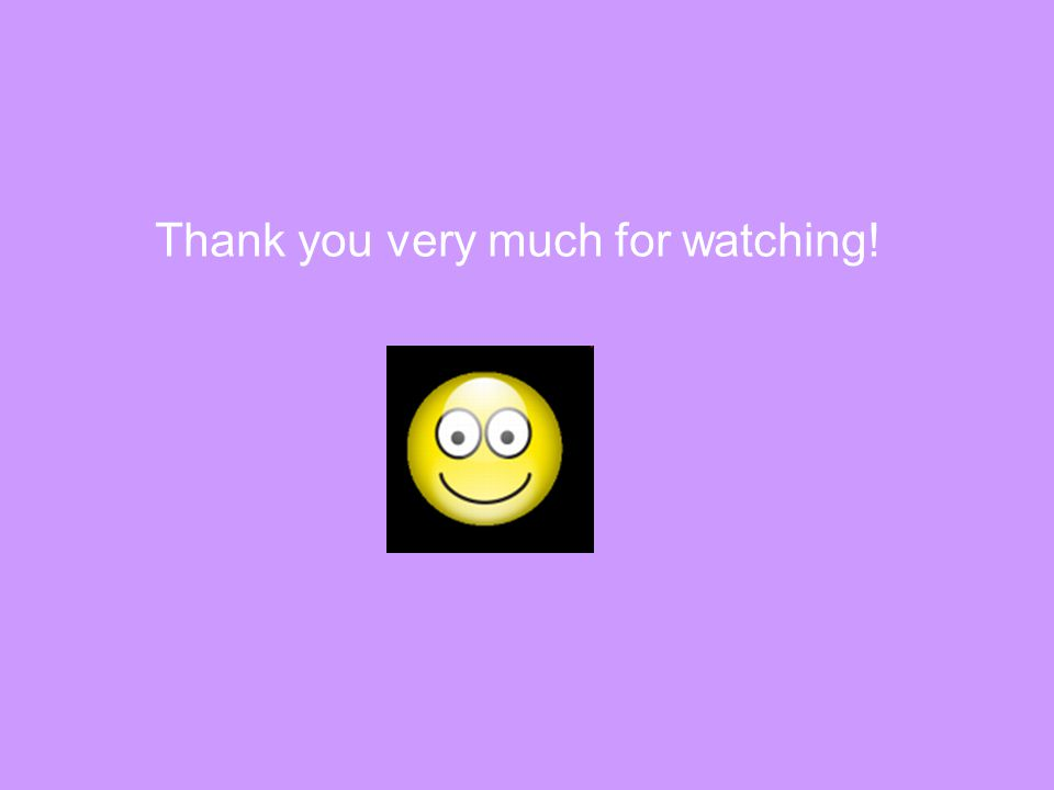 Thank you very much for watching!