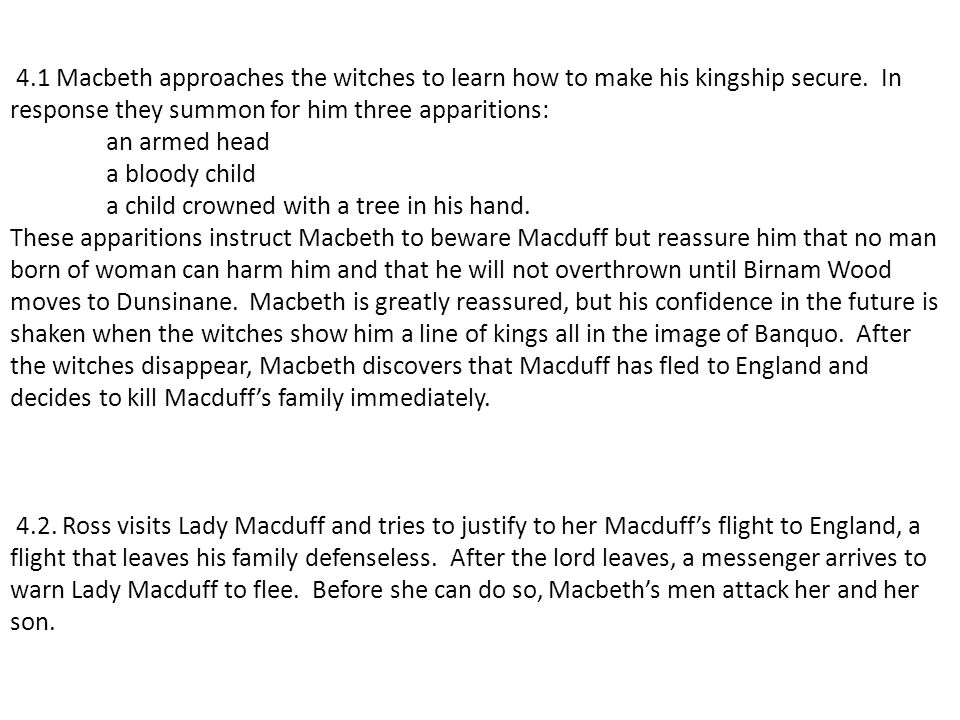 4.1 Macbeth approaches the witches to learn how to make his kingship secure.