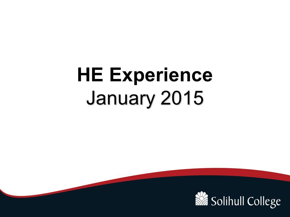 January 2015 HE Experience January 2015