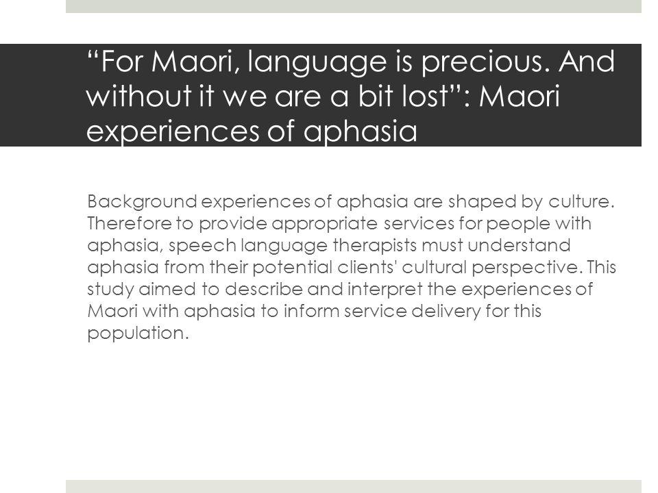 For Maori, language is precious.