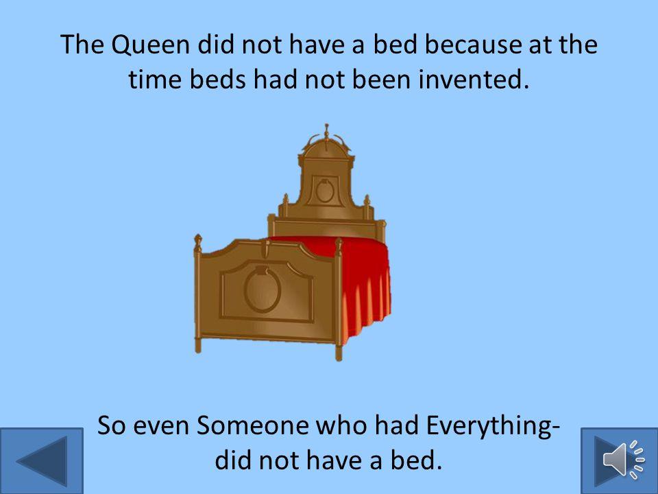 The King thought and he thought and he thought. Until suddenly, he had an idea.