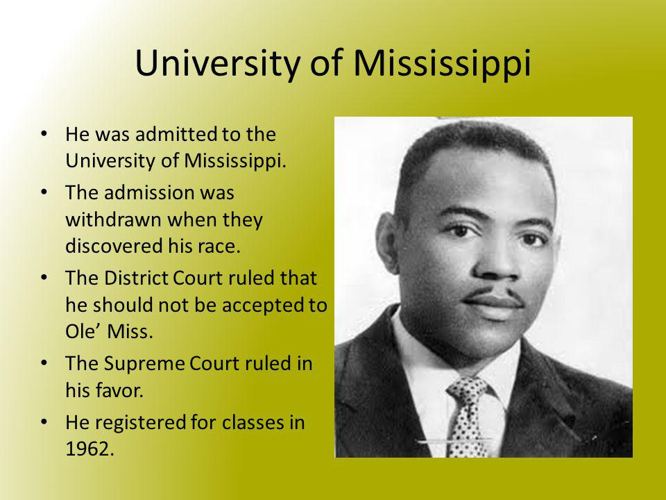 Trying to enter the School Governor Ross tried to physically block James Meredith from entering the school.
