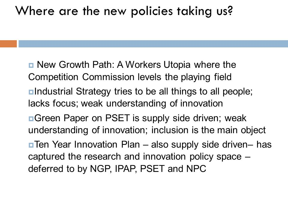  New Growth Path: A Workers Utopia where the Competition Commission levels the playing field  Industrial Strategy tries to be all things to all peop