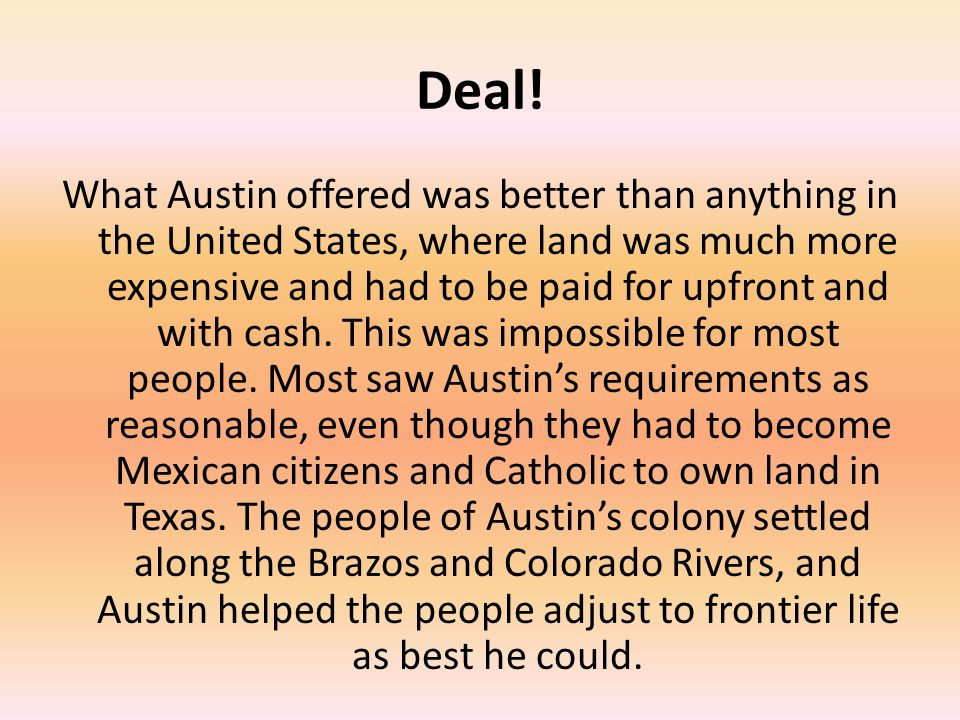 Austin Goes to Mexico City Not long after arriving at his colony, Stephen was called back to Mexico City to finalize his contract.