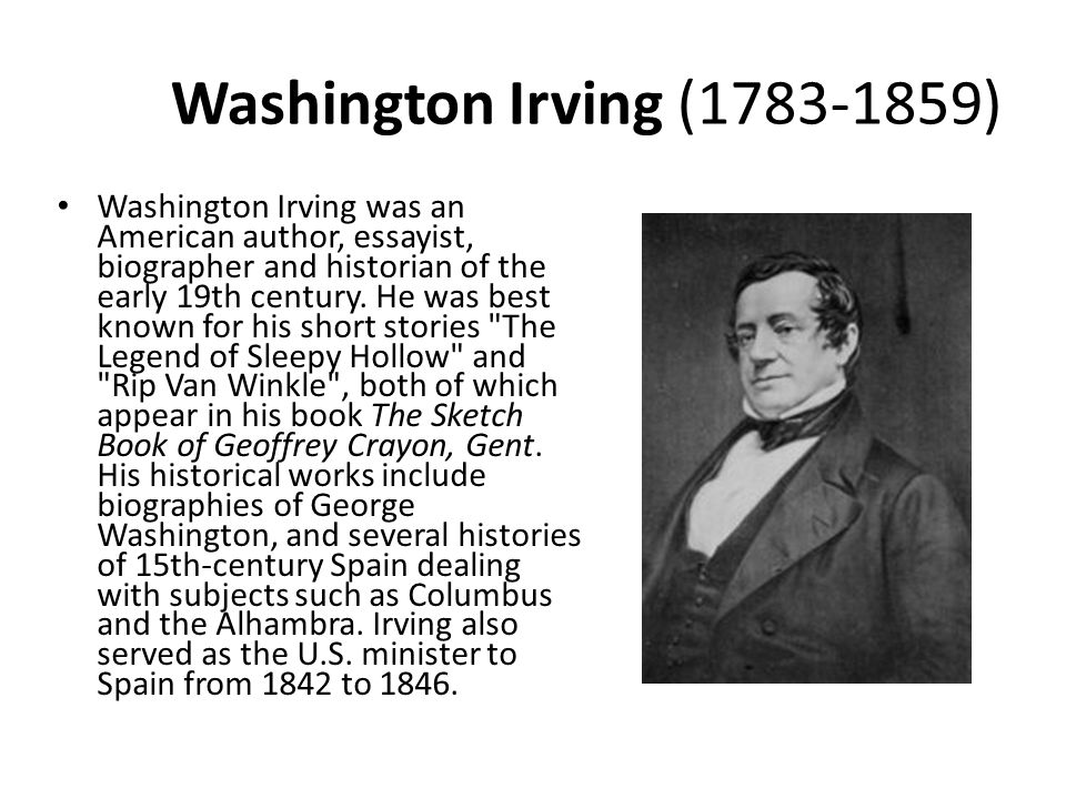 Where to frame Washington Irving? American Romanticism Features of American Romanticism – A. Foreign Influences – B. But with an identity of its own i