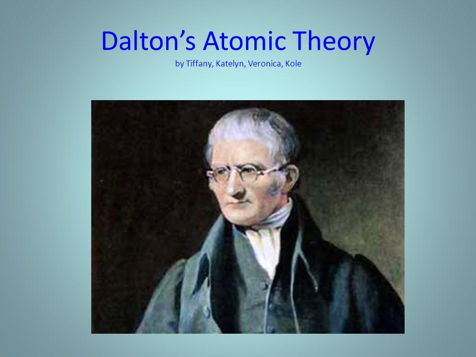 John Dalton (1766-1844) John Dalton was born into a Quaker Family.