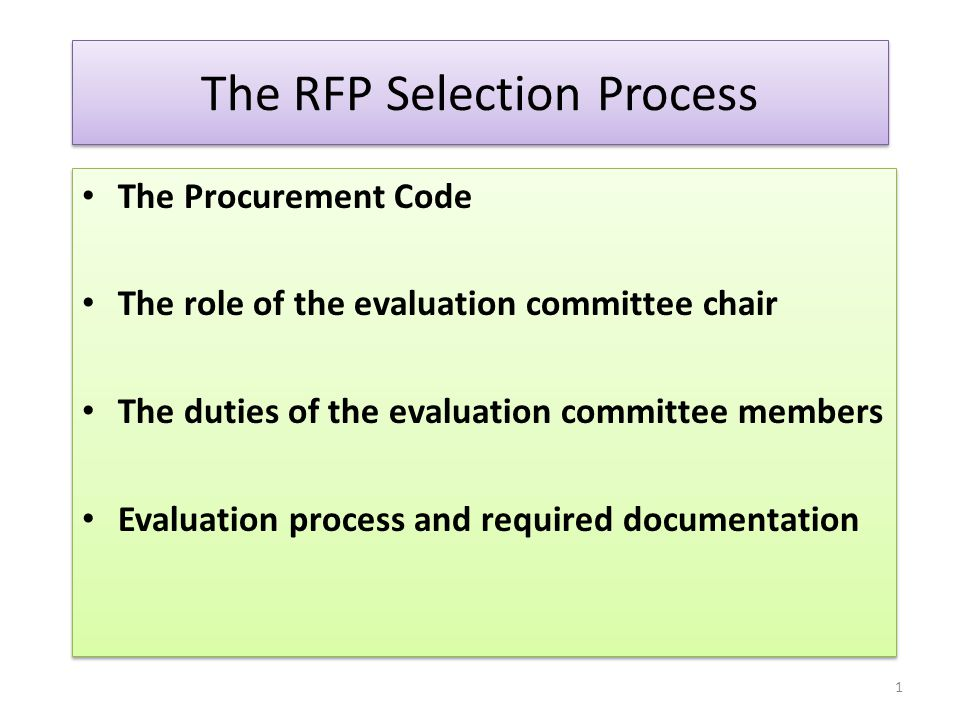 The Role of the Evaluation Committee Chairperson A.Coordinate the development of the RFP 1.Work with the purchasing agent/customer at the front of the process to avoid any unnecessary delays at the back-end of the process 2.Include evaluation committee in the development of the RFP  The Utah Procurement Code 63G-6a-707 (3) requires a minimum of three (3) evaluators  employees in your department  consultants or subject matter experts  Knowledgeable employees from other departments  Others as determined appropriate 3.Require the evaluation committee members to assist in determining the evaluation criteria including weighting of each criterion A.Coordinate the development of the RFP 1.Work with the purchasing agent/customer at the front of the process to avoid any unnecessary delays at the back-end of the process 2.Include evaluation committee in the development of the RFP  The Utah Procurement Code 63G-6a-707 (3) requires a minimum of three (3) evaluators  employees in your department  consultants or subject matter experts  Knowledgeable employees from other departments  Others as determined appropriate 3.Require the evaluation committee members to assist in determining the evaluation criteria including weighting of each criterion 12