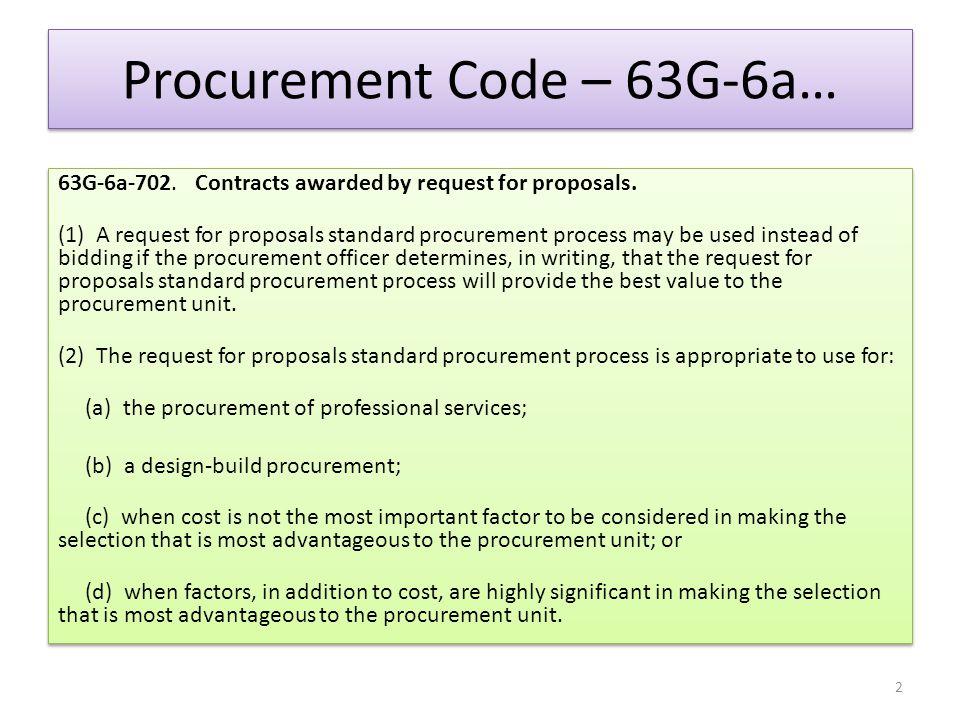 Procurement Code – 63G-6a….63G-6a-703. Request for proposals -- Notice -- Contents.
