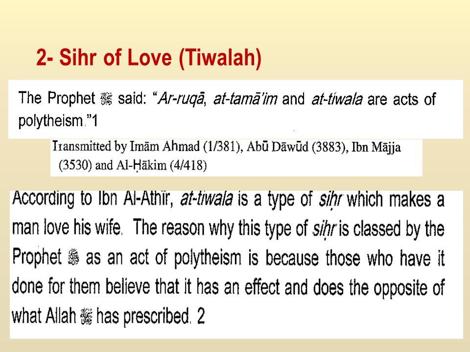 2- Sihr of Love (Tiwalah)